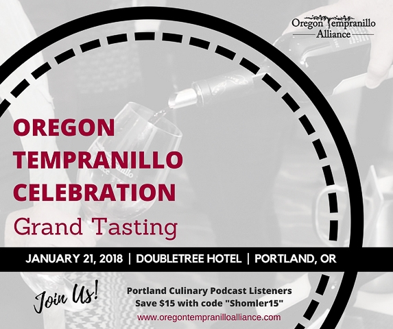 Oregon Tempranillo Celebration - Portland Culinary Podcast Episode 20